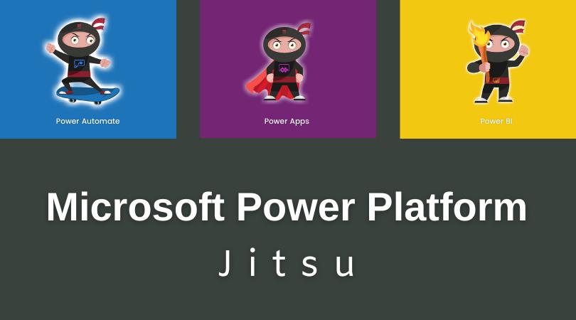 Microsoft Power Platform Jitsu